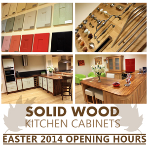 Solid oak kitchens - Easter Opening Hours
