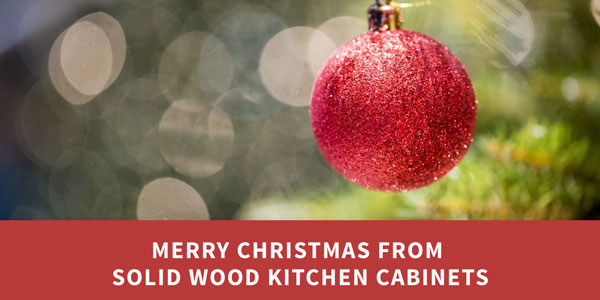 Merry Christmas from Solid Wood Kitchen Cabinets